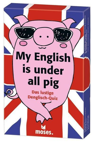 My English is under all pig - Das lustige Quiz