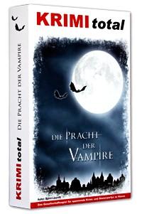 Krimitotal - Die Pracht der Vampire