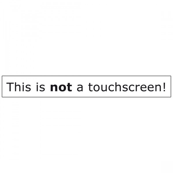 Aufkleber - This is not a touchscreen