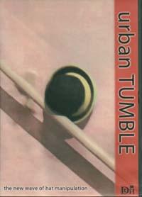 DVD - Urban Tumble die neue Welle der Hutmanipulation