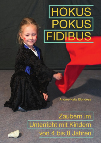 Hokus Pokus Fidibus - Zauberbuch